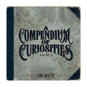 Compendium of Curiosities II